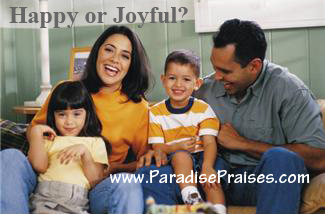 Happy or Joyful? Do You Know The Difference?