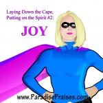 Putting on Joy www.ParadisePrasies.com