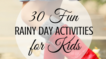 30 Rainy Day Activities for Kids
