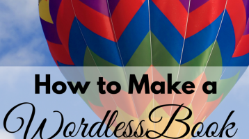 How to Make a Wordless Book (with FREE Printable)