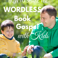 How to Share the Wordless Book Gospel with Kids via Paradise Praises (includes free printable)