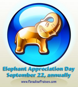 Join us as we celebrate Elephant Appreciation Day with elephant books, resources and activities www.ParadisePraises.com