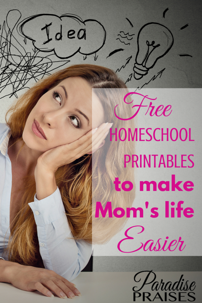 Free Homeschool Printables to Make Mom's Life Easier via ParadisePraises.com