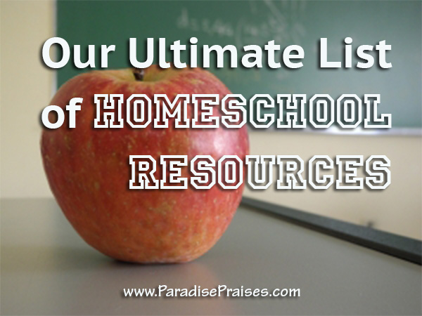 homeschool resource listing www.paradispraises.com