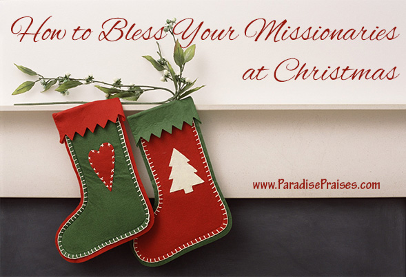 How to Bless Missionaries at Christmas