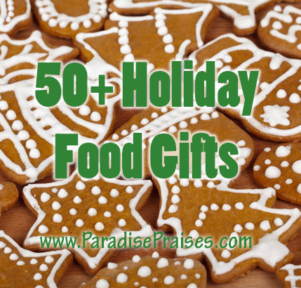 50+ Holiday Food Gifts