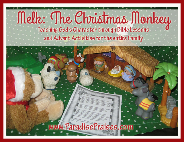 Melk, The Christmas Monkey www.paradisepraises.com
