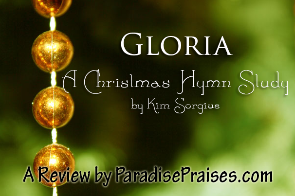 Gloria, a Christmas Hymn Study (Review)