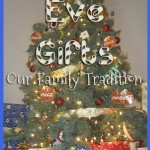 Christmas Eve Gifts - Our Family Tradition www.ParadisePraises.com