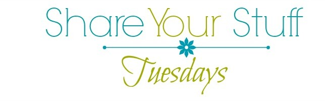 Share Your Stuff Tuesdays Family Friendly Link Up