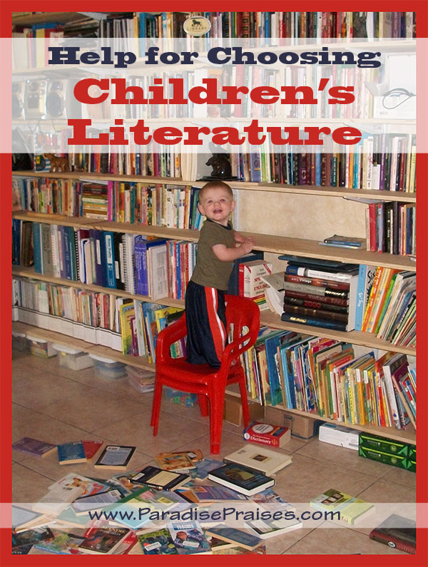 Help for Choosing Children's Literature ParadisePraises.com