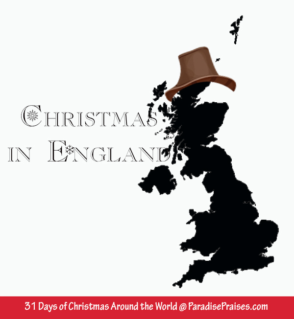 Christmas in England and the Christmas Tree @ ParadisePraises.com, Christmas Around the World, #christmas, #geography, #homeschool, #traditions #holidays