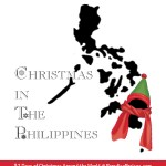 Christmas in the Philippines, Christmas Around the World series @ ParadisePraises.com