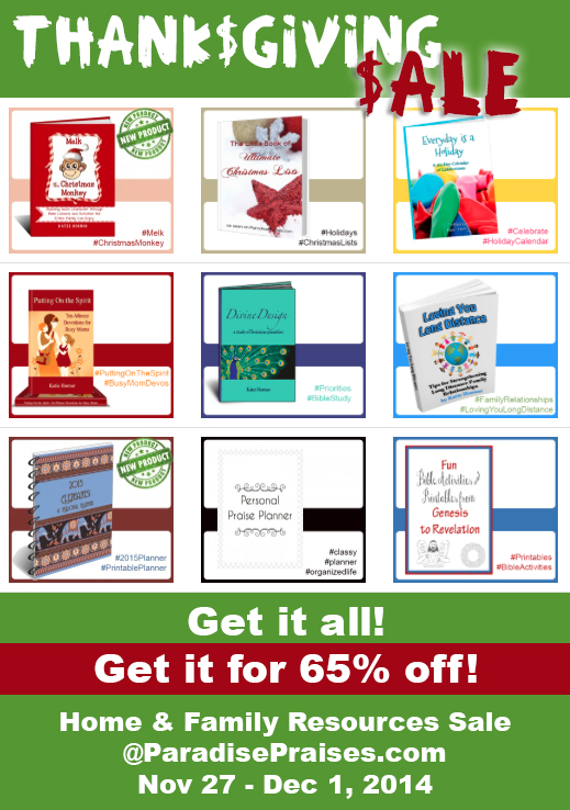 65% off home and family resources Thanksgiving sale  www.ParadisePraises.com