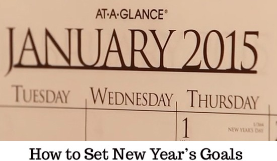 How to Set New Years Goals that will Stick @ ParadisePraises.com