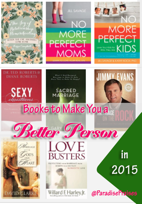 Books to Make you a Better Person @ParadisePraises.com