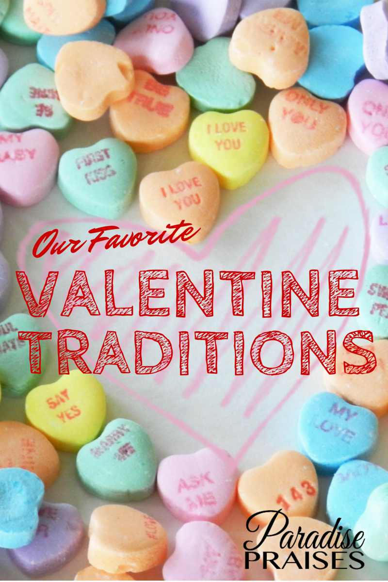family traditions for Valentine's Day @ParadisePraises.com