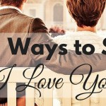 "When words fail you here are 14 ways to say ""I Love You"" to your husband. ParadisePraises.com"