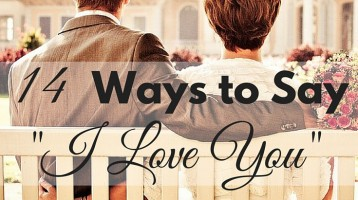 "14 Ways to Say ""I Love You"" to You Husband"