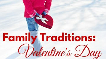 Family Traditions for Valentine's Day