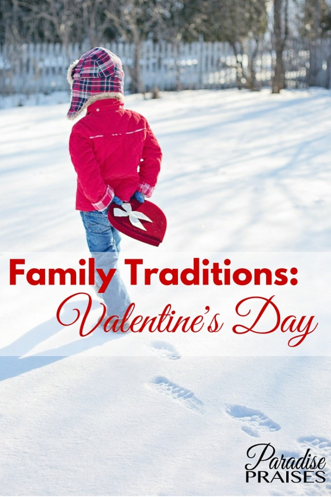 Family traditions to make your Valentine's Day extra special.