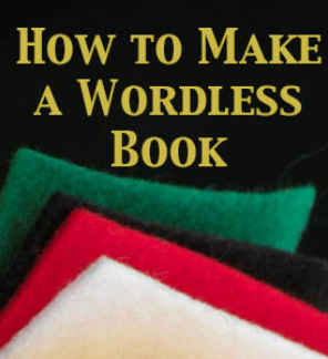 How to Make a Wordless Book www.ParadisePraises.com