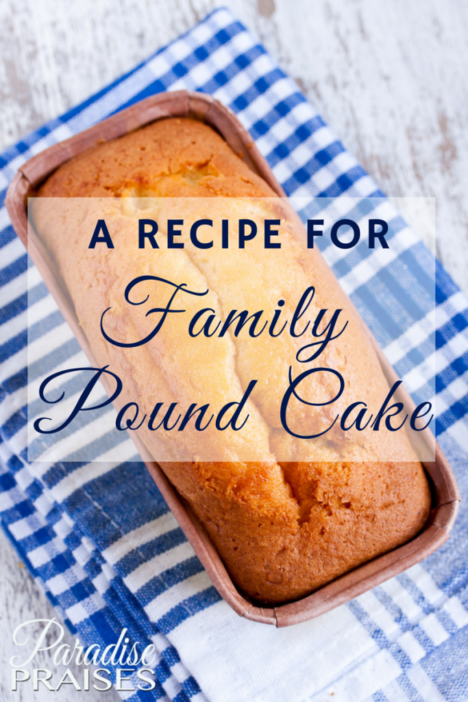 Pound Cake Recipe via Paradise Praises