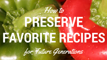 How to Preserve Favorite Recipes for Future Generations www.ParadisePraises.com