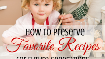 How to Preserve Favorite Recipes for Future Generations