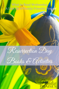 Resurrection Day Books and Activities, link up, www.ParadisePraises.com