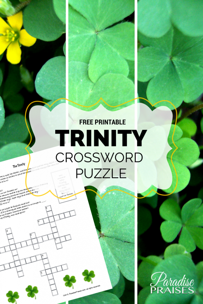 free printable Trinity Crossword Puzzle for home and homeschool use @ParadisePraises.com