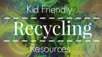 Kid friendly recycling resources and books. Book list from Paradise Praises with a weekly family friendly link-up.