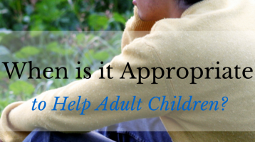 When is it Appropriate to help adult children? www.ParadisePraises.com
