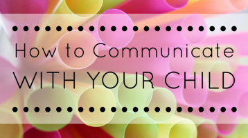 20 Ways to enhance communication with your child via ParadisePraises.com