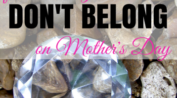 For when you don't belong, on Mother's Day via ParadisePraises.com