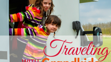 Traveling with Grandparents: 5 Life Lessons To Teach Grandkids