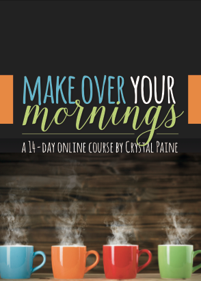 Make Over Your Mornings, a productivity course on how to do mornings well via ParadisePraises.com
