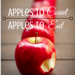 Apples to Count and Apples to Eat. Fun ways to teach your children math and science. ParaisePraises.com