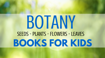Botany Books for Kids (What to Read Link Up)
