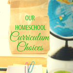 Our Homeschool Curriculum Choices for 2015-16 at ParadisePraises.com