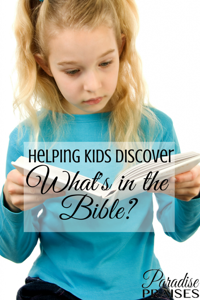 Helping Kids Discover What's in the Bible at ParadisePriases.com