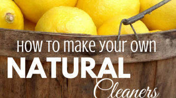 How to Make Your Own Natural Cleaners