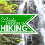 Books and Resources for Hiking (and a link up) at ParadisePraises.com