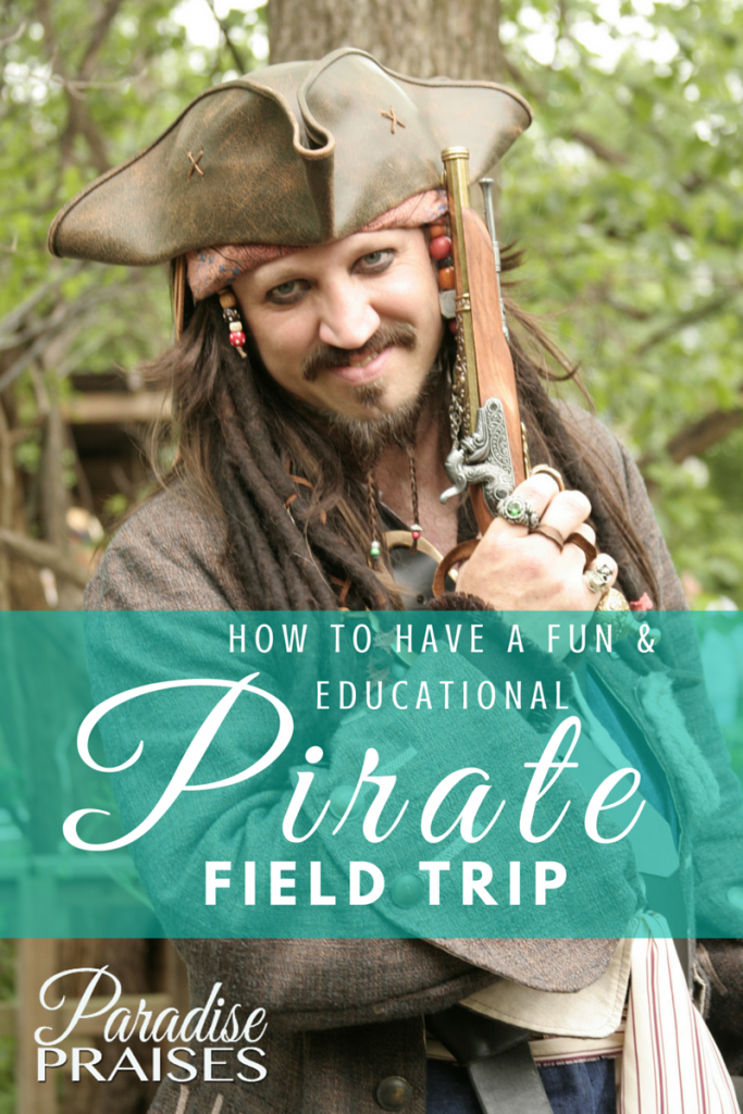 How to have a fun and educational Pirate Field Trip @ParadisePraises.com