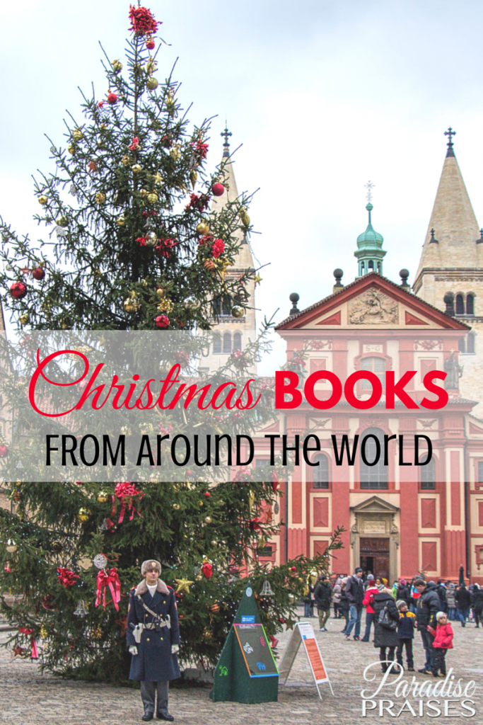 Christmas books from around the world. Huge booklist by country via ParadisePraises.com