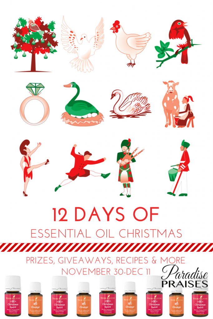12 Days of Christmas with Essential Oils via ParadisePraises.com