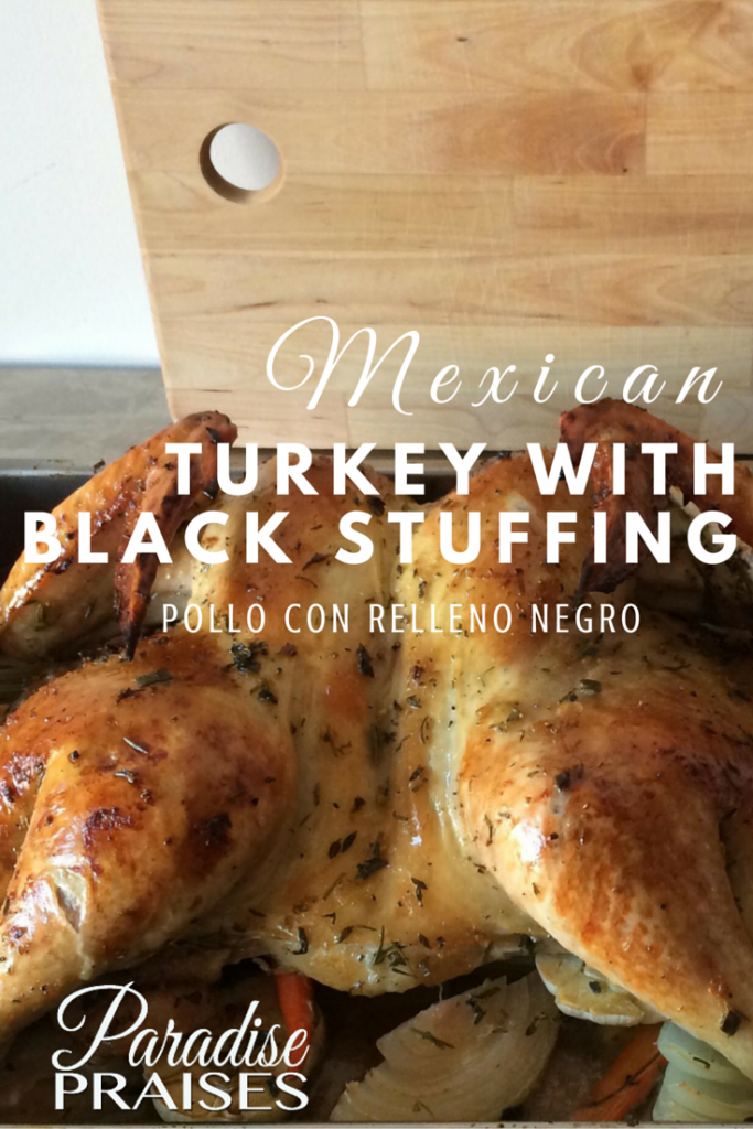 Mexican Recipe: Turkey with black stuffing (Pollo con relleno negro)
