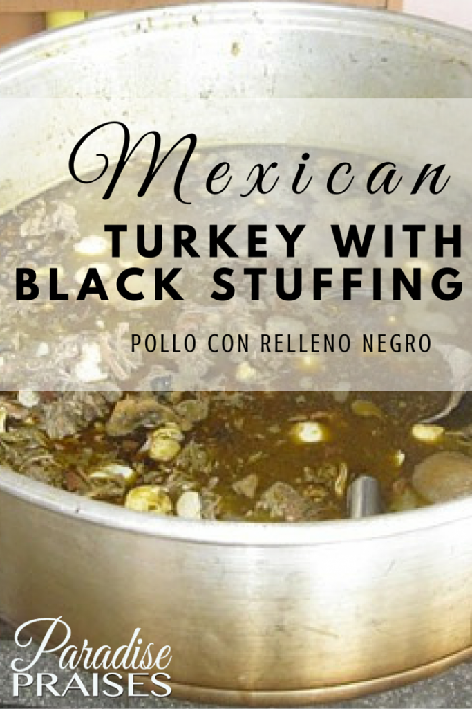 Authentic Mexican Holiday Recipes: Turkey with Black Stuffing (pollo con relleno negro) at ParadisePraises.com