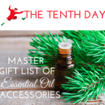 Master list of Essential Oil Accessories via ParadisePraises.com