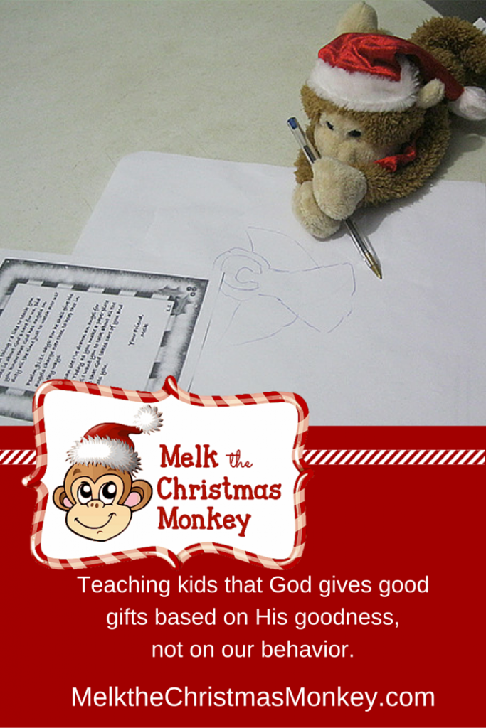 Melk says God's love is not based on my behavior but on his own character. Get your Melk at MelktheChristmasMonkey.com